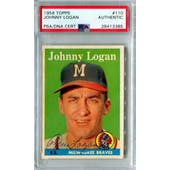 1958 Topps Baseball #110 Johnny Logan PSA/DNA Authentic Signed Auto *3385